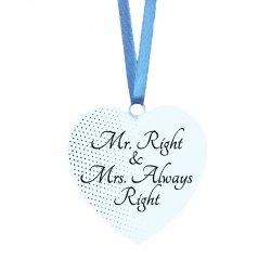 Drewniana tabliczka w kształcie serca z napisem Mr. Right & Mrs. Always Right
