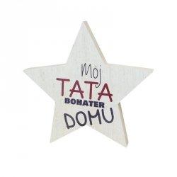 Drewniana tabliczka gwiazda Mój Tata Bohater Domu
