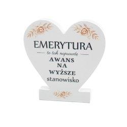 Drewniana tabliczka serce z podstawką  Emerytura...