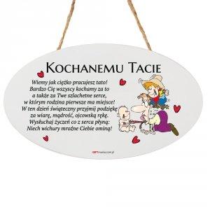 Drewniana tabliczka owal wzbogacona lakierem UV z napisem  Kochanemu Tacie...