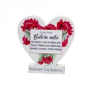 Drewniana tabliczka serce z podstawką  Życzę tobie Babciu miła...
