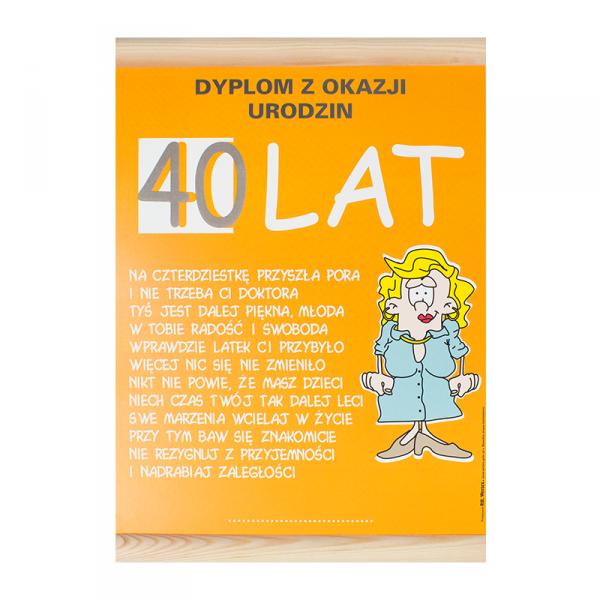 "DYPLOM KOLOROWY ""40 LAT PANI """